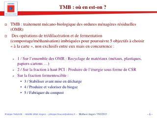 TMB : traitement mécano-biologique des ordures ménagères résiduelles (OMR)