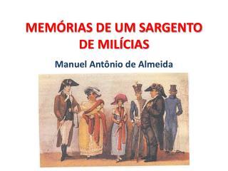 MEM�RIAS DE UM SARGENTO DE MIL�CIAS
