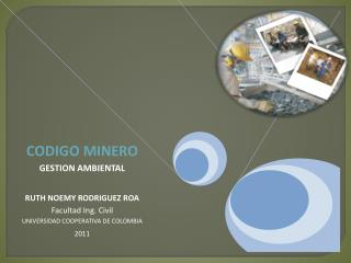 Marco Legal Que es la Minería? Que es un Mineral? Que tipos de Minerales Existen?