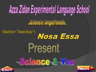 Azza Zidan  Experimental Language School