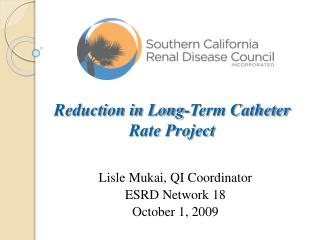 Reduction in Long-Term Catheter Rate Project