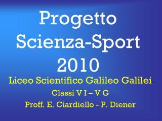 Progetto Scienza-Sport 2010