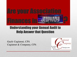 Are your Association Finances in                       ?