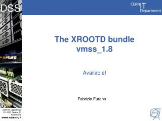 The XROOTD bundle vmss _ 1.8