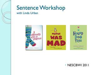 Sentence Workshop with Linda Urban