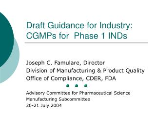 Draft Guidance for Industry: CGMPs for Phase 1 INDs