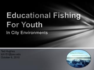 Educational Fishing For Youth