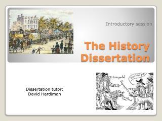 The History Dissertation