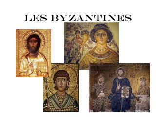 Les Byzantines