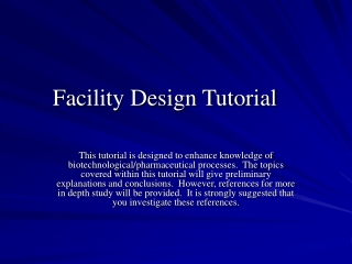 Facility Design Tutorial
