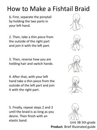 1.  First, separate the ponytail by holding the two parts in your left hand.