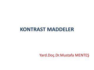 KONTRAST MADDELER