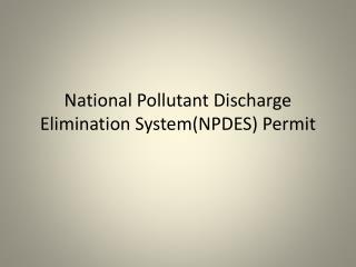 National Pollutant Discharge Elimination System(NPDES) Permit