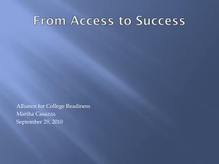From Access to Success