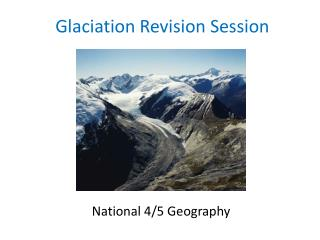 Glaciation Revision Session