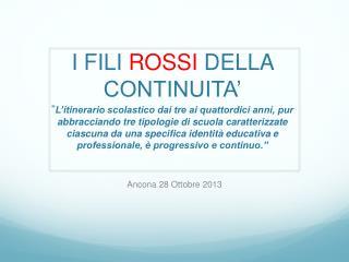 Ancona 28 Ottobre 2013