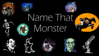 Name  That  M onster