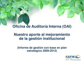 Oficina de Auditoría  Interna (OAI)