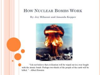 How Nuclear Bombs Work
