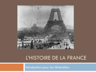 L'histoire de la France