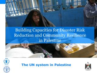 Building Capacities for Disaster Risk Reduction and Community Resilience  in Palestine