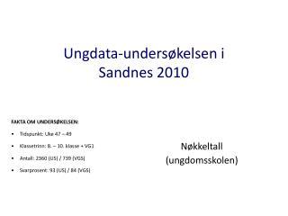 Ungdata-unders�kelsen i  Sandnes 2010