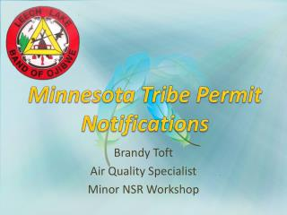 Minnesota  Tribe Permit Notifications
