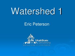 Watershed 1