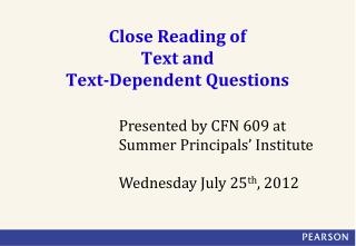 Close Reading of  Text and  Text-Dependent Questions