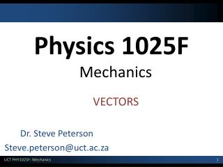 Physics 1025F Mechanics