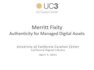 Merritt Fixity Authenticity for Managed Digital Assets