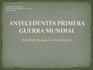 ANTECEDENTES PRIMERA GUERRA MUNDIAL