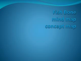 Fish Bone  mind map concept map