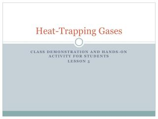 Heat-Trapping Gases