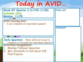 Week  # 7  Quarter 2 (11/25-11/28)  ( calendar site) Monday, 11/25
