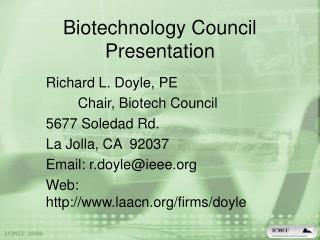 Biotechnology Council Presentation