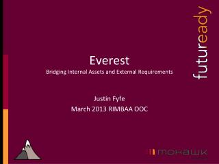 Everest Bridging Internal Assets and External Requirements