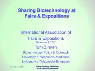 Sharing Biotechnology at Fairs  Expositions