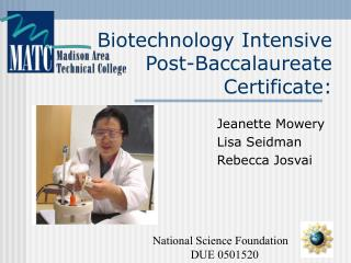 Biotechnology Intensive Post-Baccalaureate Certificate: