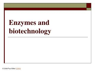Enzymes and biotechnology