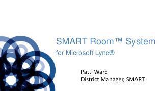 SMART  Room ™ System