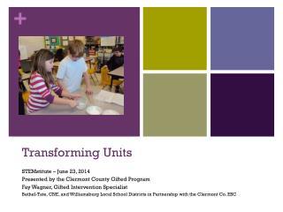 Transforming Units