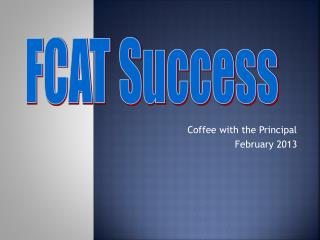 Coffee with the Principal  February 2013