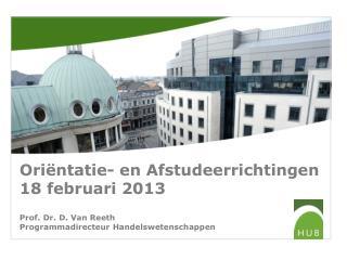 Oriëntatie- en Afstudeerrichtingen 18 februari 2013