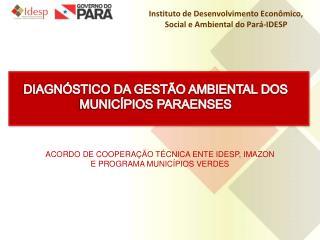 Instituto de Desenvolvimento Econômico, Social e Ambiental do Pará-IDESP