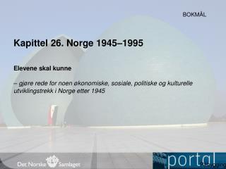 Kapittel  26.  Norge 1945–1995
