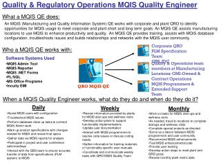 Quality & Regulatory Operations MQIS Quality Engineer
