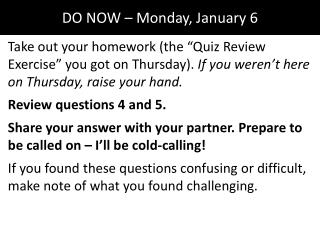 DO NOW – Monday, January 6