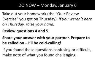 DO NOW � Monday, January 6