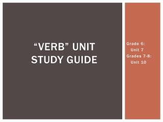 """Verb"" Unit  Study Guide"